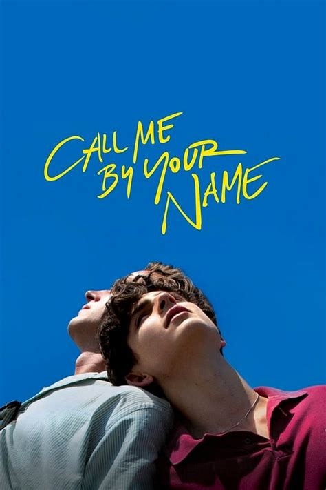 Call Me by Your Name (2017) – Movie Info   Release Details