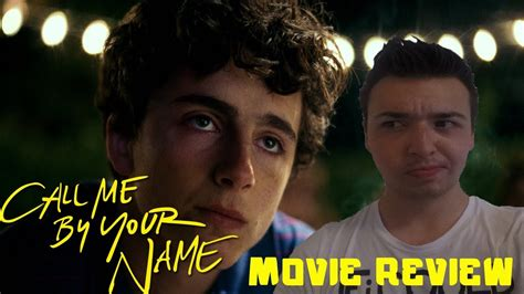 Call Me By Your Name - Movie Review - YouTube