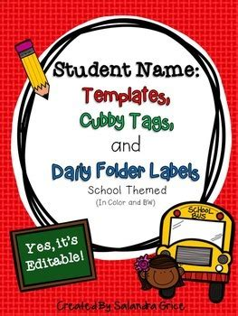 Student Name: Templates, Cubby Tags, and Daily Folder
